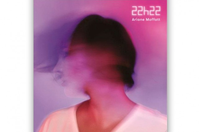 22h22- Ariane Moffatt...