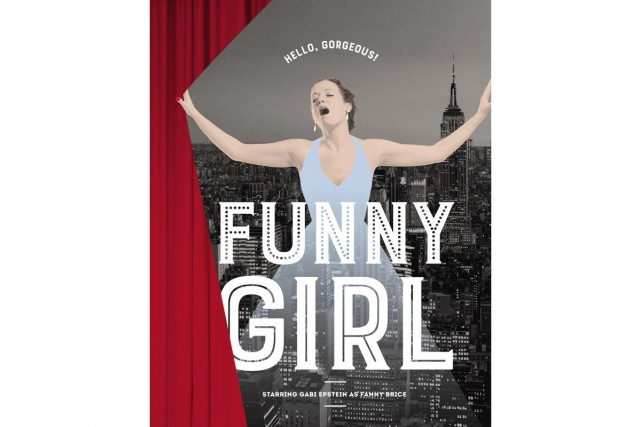 L'affiche de la comédie musicale Funny Girl, qui... (Photo: fournie par le Centre Segal)