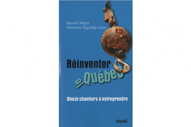 Le livre Réinventer le Québec: Douze chantiers à entreprendre de...