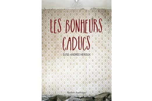 Charmant roman que ces Bonheurs caducs, récit d'une descente au fond...