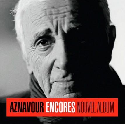 CHANSON, Encores, Charles Aznavour...