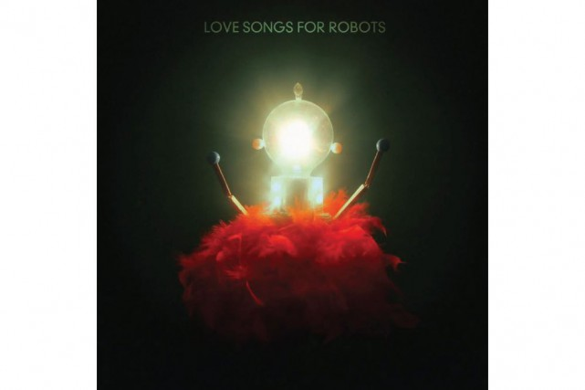 ART ROCK,Love Songs for Robots,Patrick Watson...