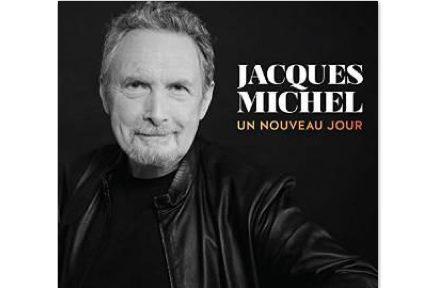 CHANSON,Un nouveau jour,Jacques Michel...