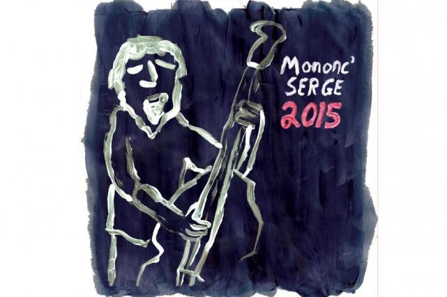 CHANSON,2015,Mononc' Serge...