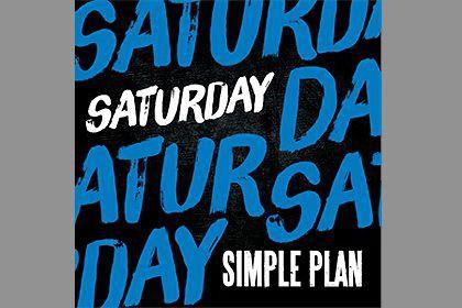 SaturdaySimple Plan...