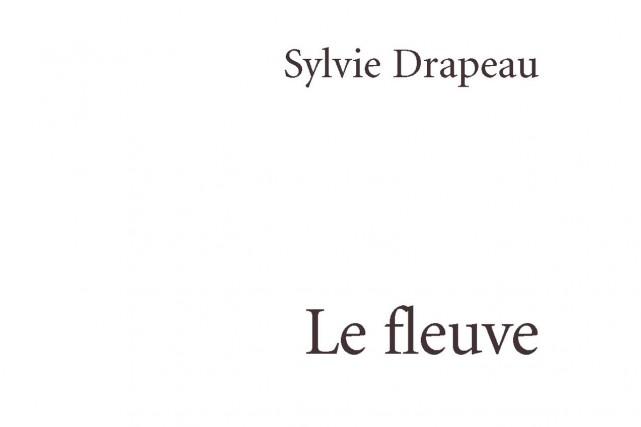 Sylvie Drapeau connaît assurément le pouvoir évocateur des mots.