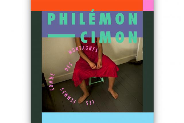 Les femmes comme des montagnes, Philémon Cimon...