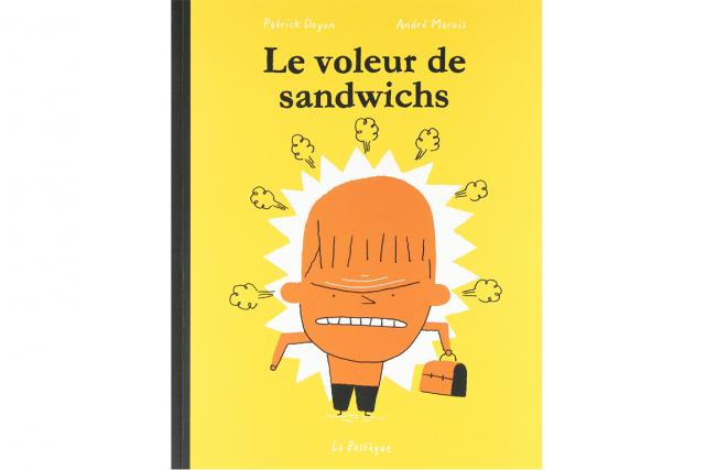 Le voleur de sandwichde Patrick Doyon et André... (PHOTO FOURNIE PAR LES ÉDITIONS LA PASTÈQUE)