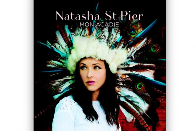 Mon Acadie Natasha St-Pier...