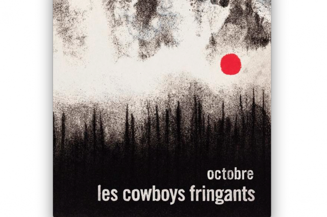 Octobre, Les Cowboys Fringants...