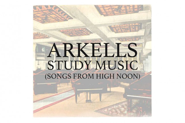 Study Music: Songs From High Noon,Arkells...
