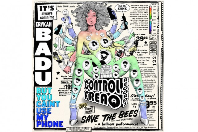 But You Caint Use My Phone, d'Erykah Badu...