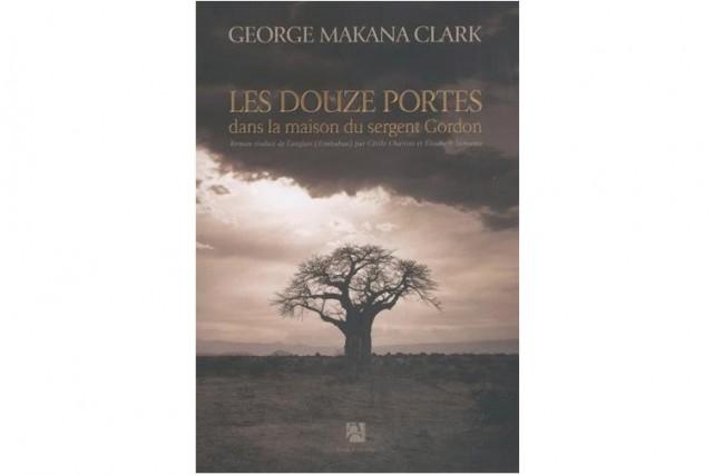 Le premier roman de l'auteur zimbabwéen George Makana Clark,Les douze...
