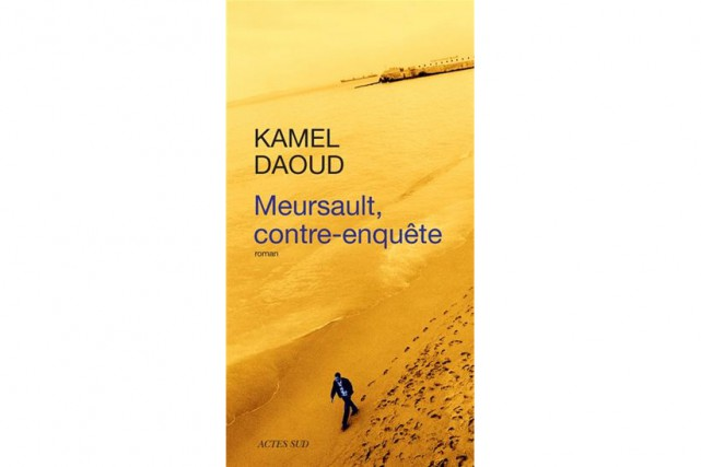 Meursault, contre-enquêtede Kamel Daoud...