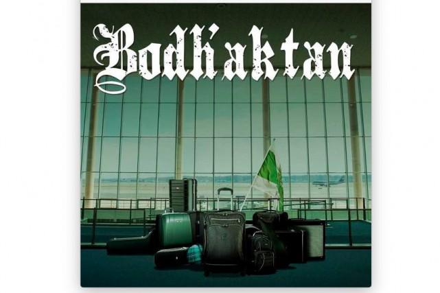 ROCK, Bodh'aktan,Bodh'aktan...