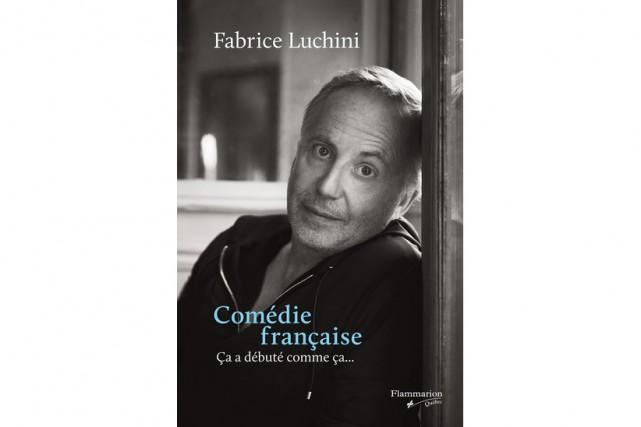 «O. K., il vaut mieux que je parle des grands écrivains», écrit Fabrice Luchini...