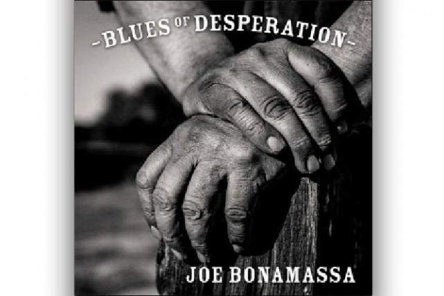 BLUES ROCK, Blues of Desperation, Joe Bonamassa...