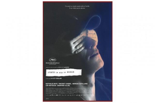 Affiche du filmJuste la fin du monde... (PHOTO FOURNIE PAR LES FILMS SÉVILLE)