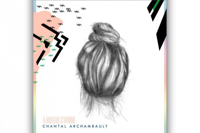 FOLK-POP, À hauteur d'homme, Chantal Archambault...