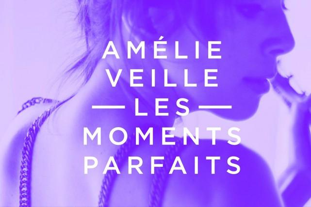 Les moments parfaitsAmélie Veille...