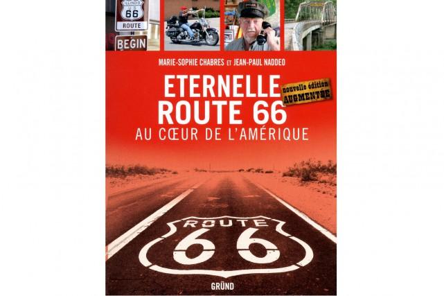 La route 66 continue de susciter la fascination. La preuve: moult livres lui...