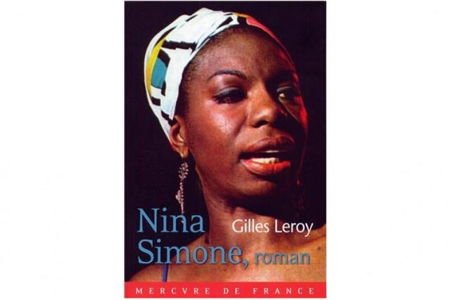 Nina Simone de Gilles Leroy...
