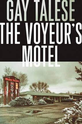 The Voyeur's Motel, de Gay Talese, a été... (image fournie par Grove Press)