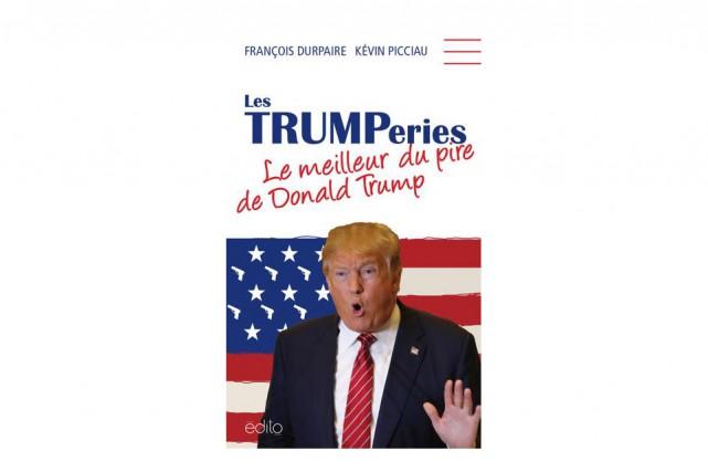 Les TRUMPeries-Le meilleur du pire de Donald Trump...