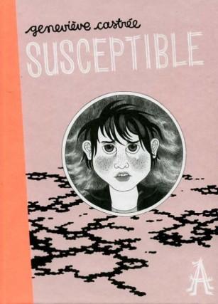 Susceptible, de Geneviève Castrée... (IMAGE FOURNIE PARAPOCALYPSE)
