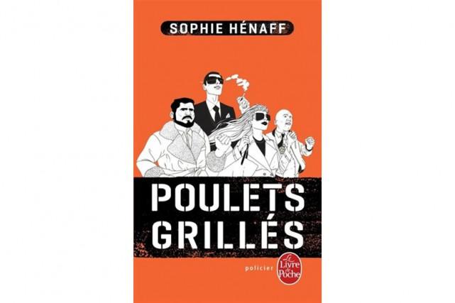 Poulets grillés, Sophie Hénaff, Le Livre de poche...