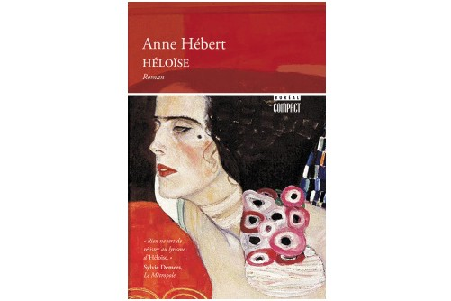 Héloïse,d'Anne Hébert...
