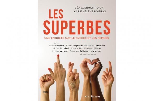 Les Superbes... (IMAGE FOURNIE PAR VLB)