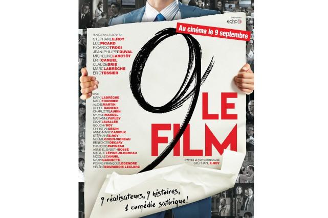 9 Le film est sorti en salles le... (Photo courtoisie)