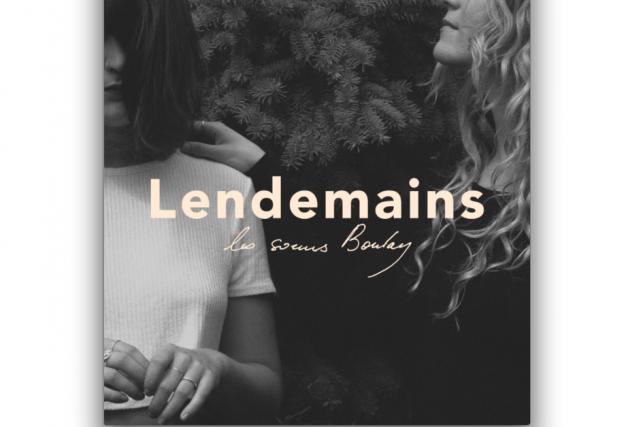 Lendemains Les soeurs Boulay...