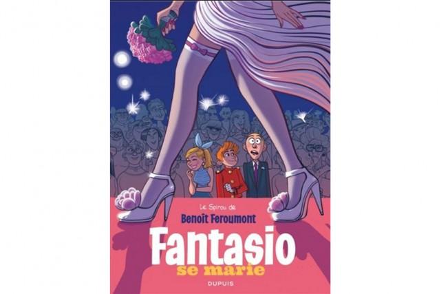 Fantasio se marie, deBenoît Feroumont... (Image fournie par Dupuis)