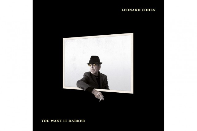 You Want It Darker, de Leonard Cohen... (Image fournie par Sony)