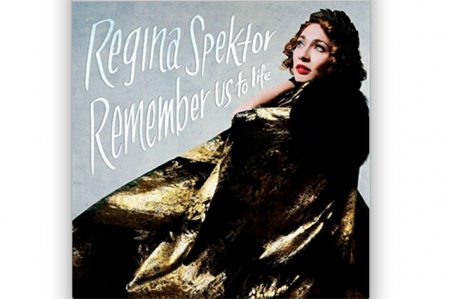 Remember Us to Life Regina Spektor...