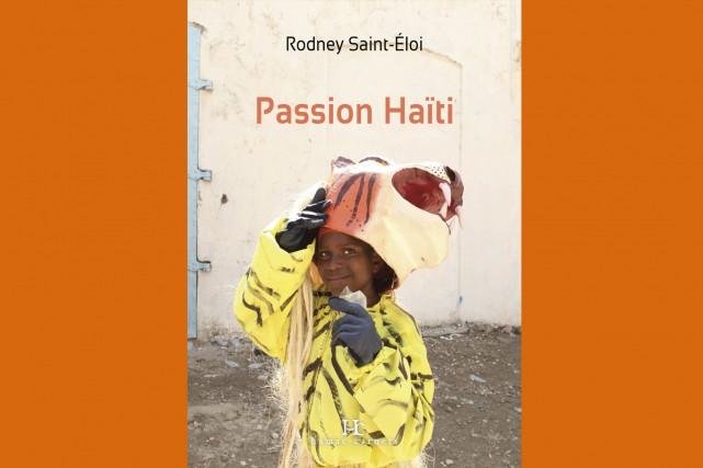 CRITIQUE /En 2001, Rodney Saint-Éloi réserve un aller simple pour Montréal et...