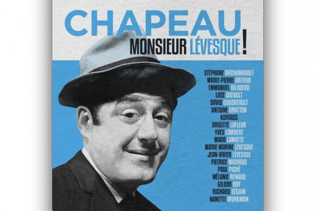 CHANSON, Chapeau Monsieur Lévesque!, artistes variés...