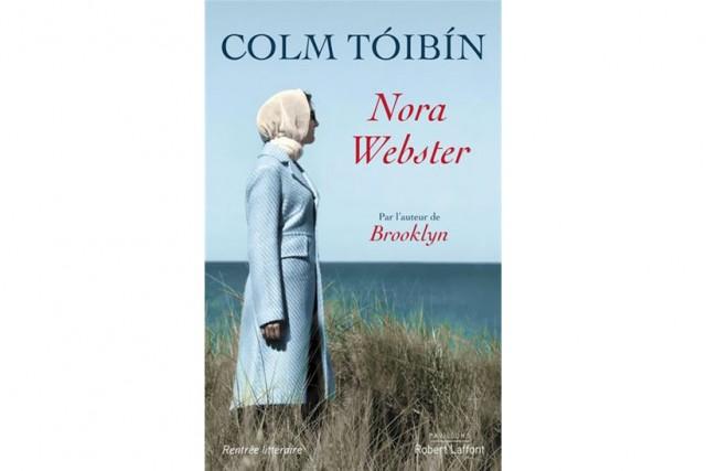 Nora Webster,deColm Tóibín... (Image fournie par Robert Laffont)