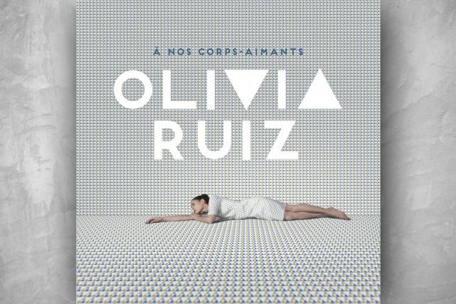 CRITIQUE /Fait flagrant surCorps aimants: Olivia Ruiz chante en...
