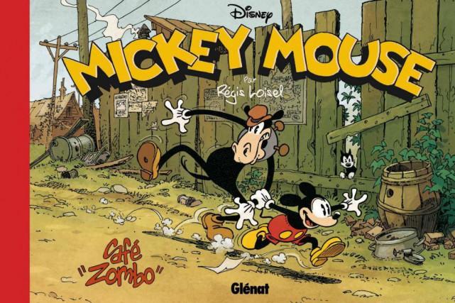 Mickey Mouse - Café Zombo, de Régis Loisel... (Image fournie parGlénat)