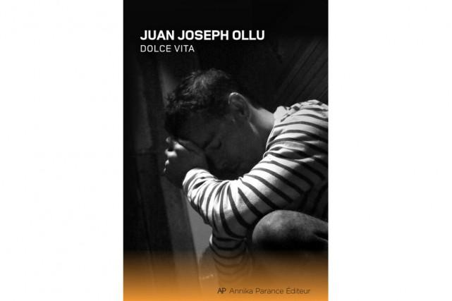 Dolce vita, de Juan Joseph Ollu... (Image fournie par Annika Parance Éditeur)
