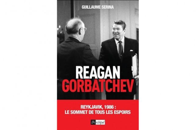 Reagan Gorbatchev-Reykjavik, 1986:le sommet de tous les espoirs,... (Image fournie par L'Archipel)