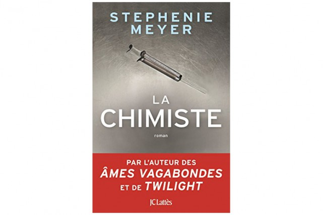 La chimiste, de Stephenie Meyer... (Image fournie par JC Lattès)