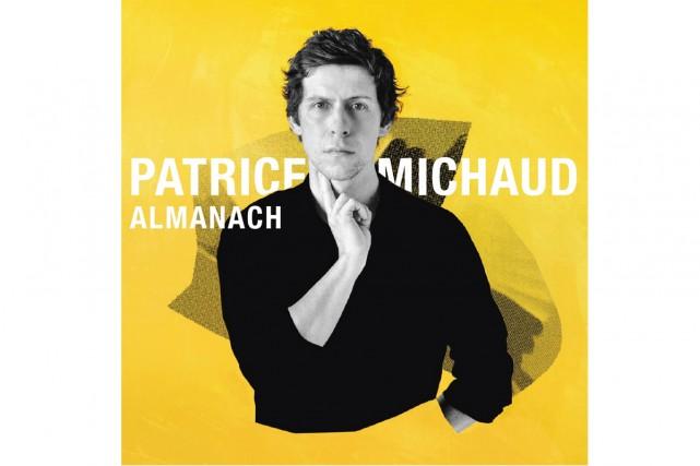Almanach, de Patrice Michaud... (Image fournie par la maison de disques)