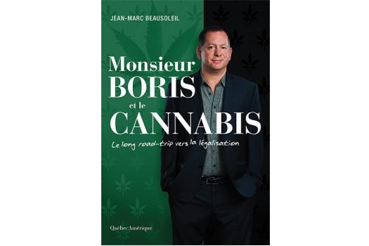 Monsieur Boris et le cannabis:le long road-trip vers... (Image fournie par Québec Amérique)
