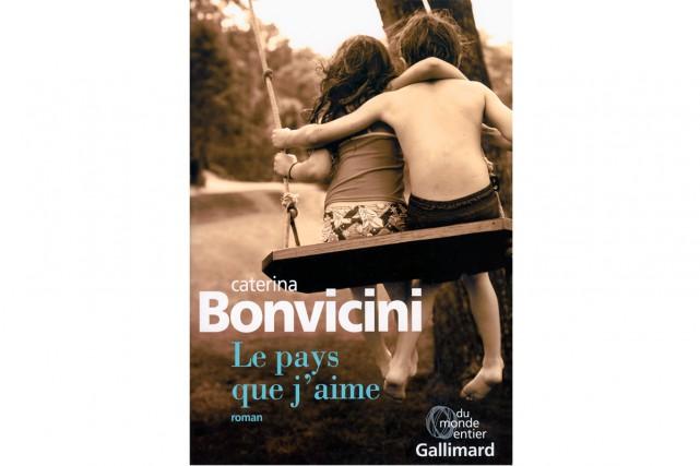 Le pays que j'aime,deCaterina Bonvicini... (Image fournie par Gallimard)