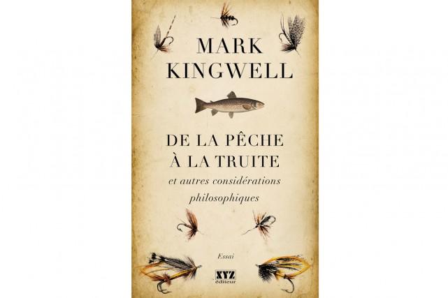 De la pêche à la truite et autres... (Image fournie par XYZ éditeur)