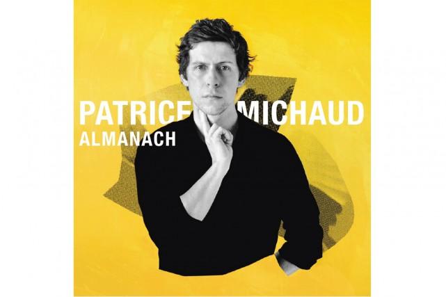 Almanach, de Patrice Michaud... (Image fournie par Spectra Musique)